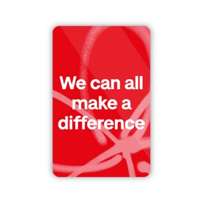 We can all make a difference fridge magnet