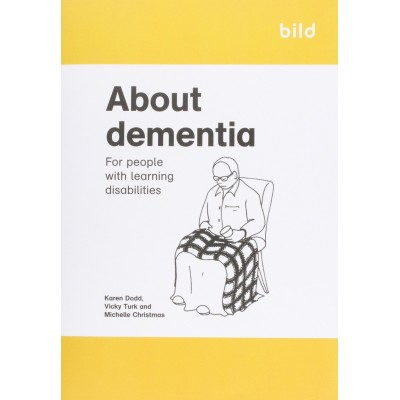 About Dementia: For People with Learning Disabilities