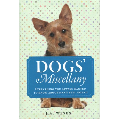A Dog Lover's Miscellany