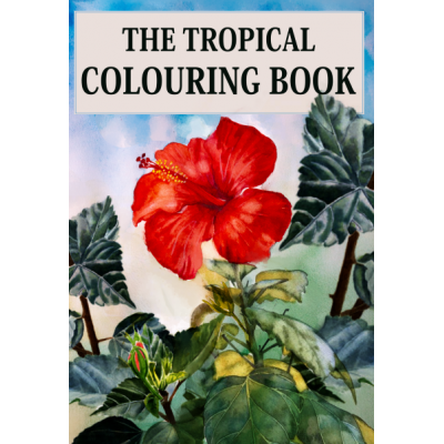 The Tropical Colouring Book