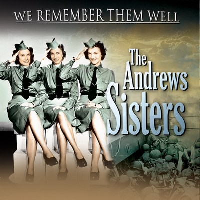 The Andrew Sisters - We Remember Them Well CD
